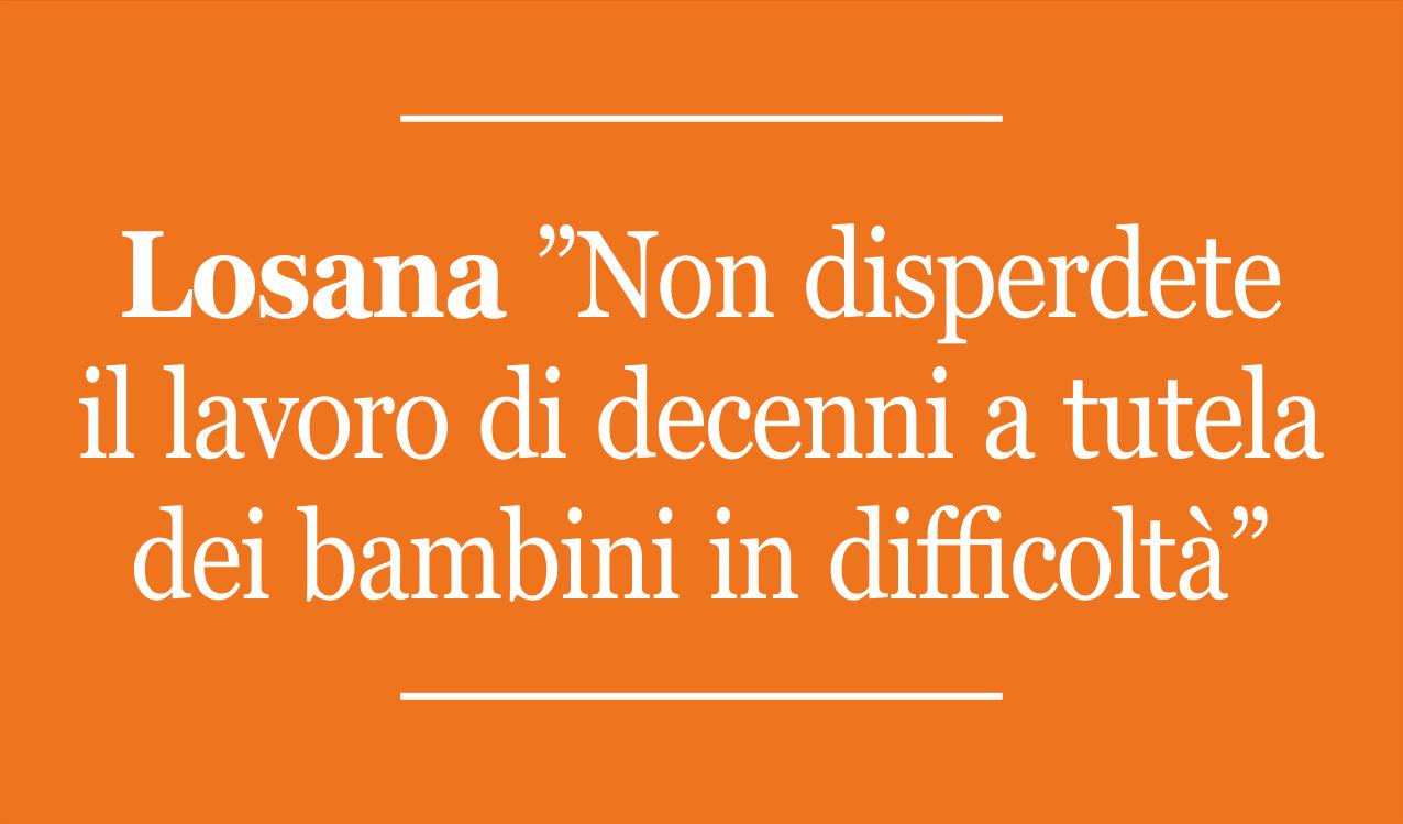 """Il Parere Di Camillo Losana Sul DDLR """"Allontanamenti Zero"""""""